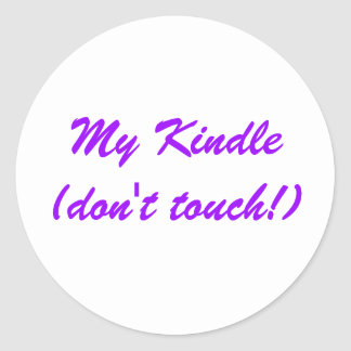 My Kindle(don't touch!) STICKER