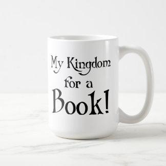 My Kingdom For A Book Mugs