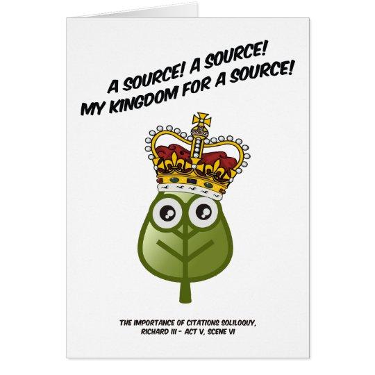 My Kingdom For A Source! Birthday card