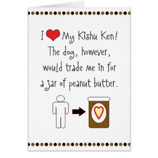 My Kishu Ken Loves Peanut Butter Greeting Cards