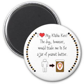 My Kishu Ken Loves Peanut Butter Magnets