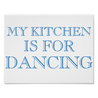"""My Kitchen Is For Dancing 8.5""""x11"""" Wall Art Photo Print"""