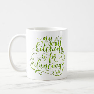 My Kitchen Is For Dancing Violet Green White Sweet Coffee Mug