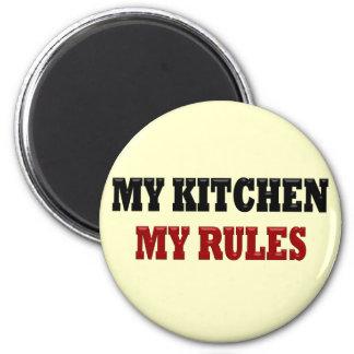 My kitchen My Rules 2 Inch Round Magnet