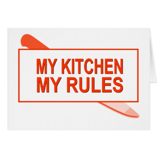 My Kitchen. My Rules. Fun Design for Kitchen Boss Card
