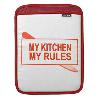 My Kitchen. My Rules. Fun Design for Kitchen Boss iPad Sleeve