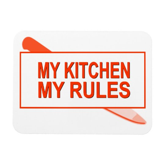 My Kitchen. My Rules. Fun Design for Kitchen Boss Magnet