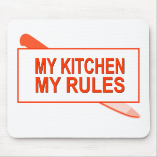 My Kitchen. My Rules. Fun Design for Kitchen Boss Mouse Pad