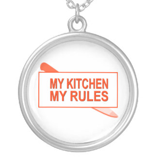 My Kitchen. My Rules. Fun Design for Kitchen Boss Round Pendant Necklace