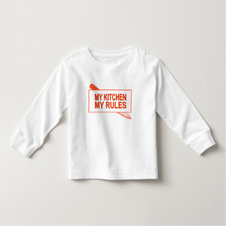 My Kitchen. My Rules. Fun Design for Kitchen Boss Toddler T-shirt