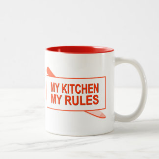 My Kitchen. My Rules. Fun Design for Kitchen Boss Two-Tone Coffee Mug