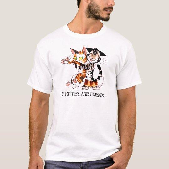 My Kitties Are Friends T-Shirt