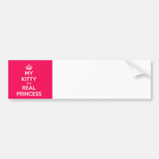 My Kitty Is A Real Princess Bumper Sticker