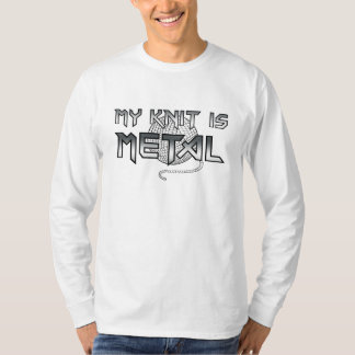 My Knit is Metal long sleeve t-shirt