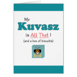My Kuvasz is All That! Greeting Cards