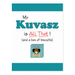 My Kuvasz is All That! Post Card