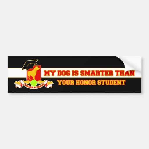 My Labrador Is Smarter Bumper Sticker