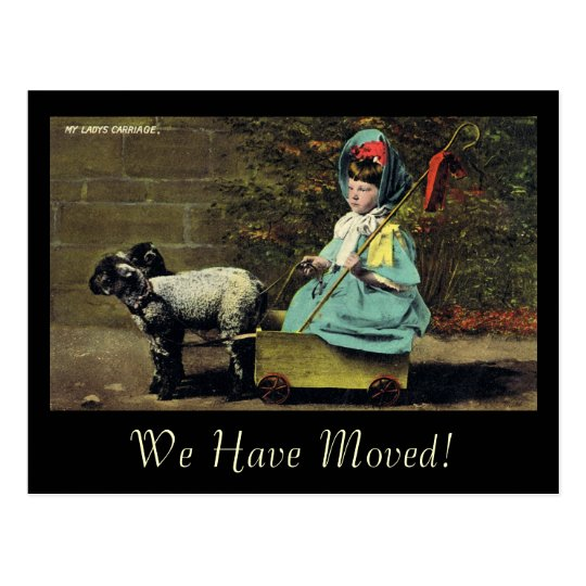 My Lady's Carriage / We Have Moved! Postcard