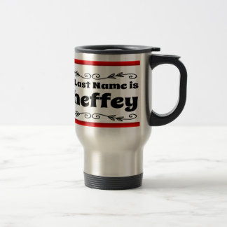 My Last Name is Sheffey with red frame Travel Mug