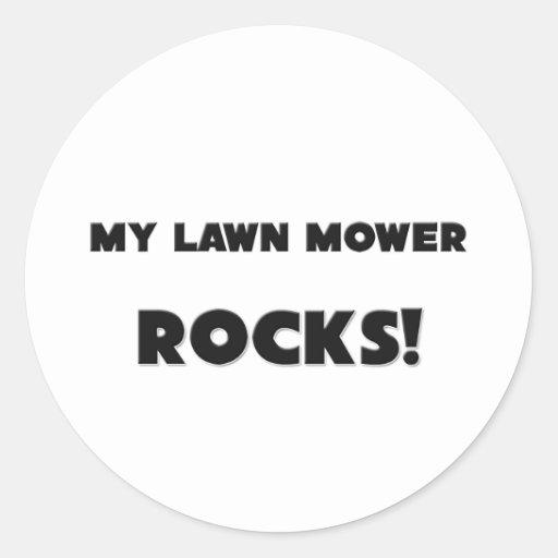 MY Lawn Mower ROCKS! Round Stickers