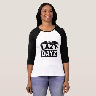 My Lazy Dayz 3/4 Sleeve T-Shirt