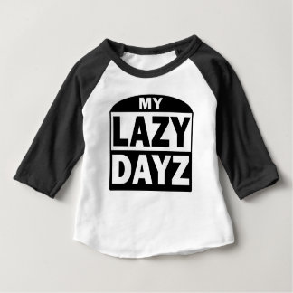 My Lazy Dayz Cute Funny Sleeve Blach White T-Shirt