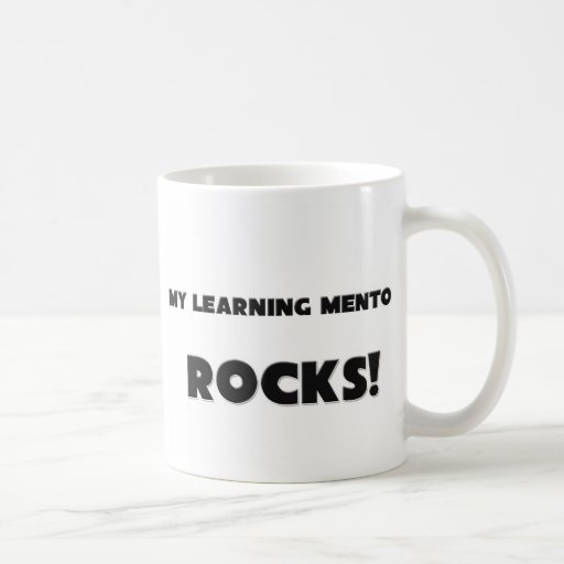 MY Learning Mentor ROCKS! Coffee Mugs