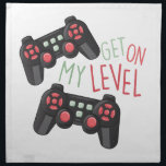 "My Level Napkin<br><div class=""desc"">This classic design will satisfy video game lovers of any age!  Make a perfect gift every time on clothing,  throw pillows,  framed embroidery and more.</div>"