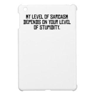 My Level Of Sarcasm iPad Mini Cover