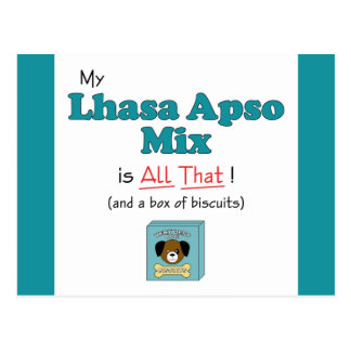 My Lhasa Apso Mix is All That! Postcard