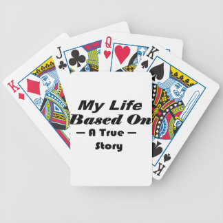 My Life Based On A True Story Bicycle Playing Cards