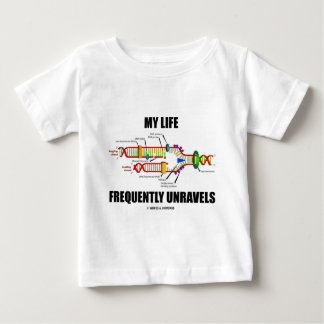 My Life Frequently Unravels (DNA Replication) Baby T-Shirt