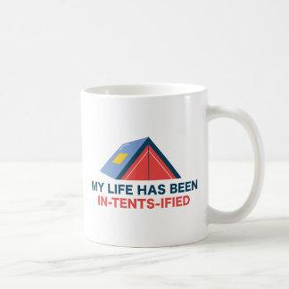 My Life Has Been In-Tents-Ified Coffee Mug