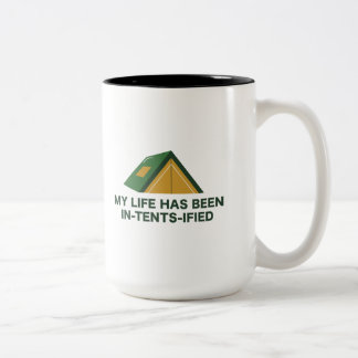 My Life Has Been In-Tents-Ified Two-Tone Coffee Mug