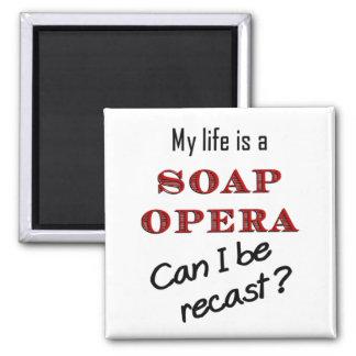 My Life iis a Soap Opera Recast Magnet
