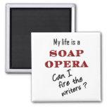 My Life iis a Soap Opera Writers Magnet