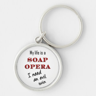 My LIfe is a Soap Opera Evil Twin Keychain
