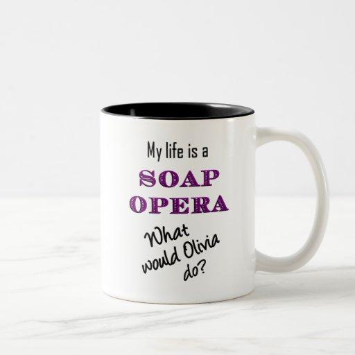 My Life is a Soap Opera Olivia & Natalia Mug