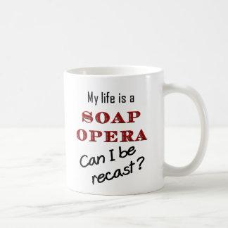 My LIfe is a Soap Opera Recast Mug