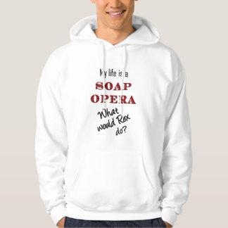 My Life is a Soap Opera Rex Hoodie