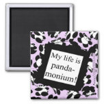 My life is panda-monium fridge magnet