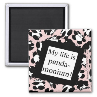 My life is panda-monium magnet
