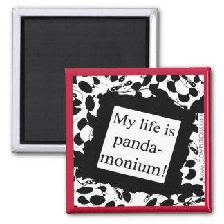 My life is panda-monium fridge magnet