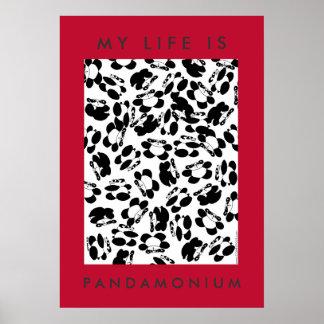 My life is panda-monium print