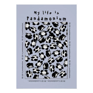 My life is panda-monium poster
