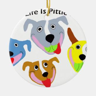 My Life is Pittie-full Ceramic Ornament