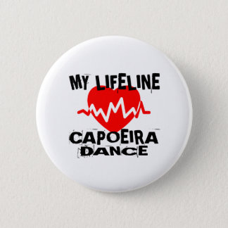 MY LIFE LINA CAPOEIRA DANCE DESIGNS PINBACK BUTTON