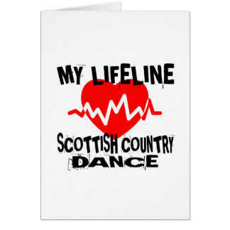 MY LIFE LINA SCOTTISH COUNTRY DANCING DANCE DESIGN CARD