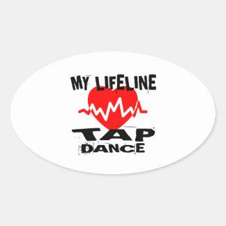 MY LIFE LINA TAP DANCE DESIGNS OVAL STICKER