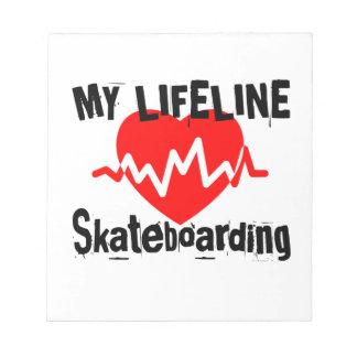 My Life Line Skateboarding Sports Designs Notepad